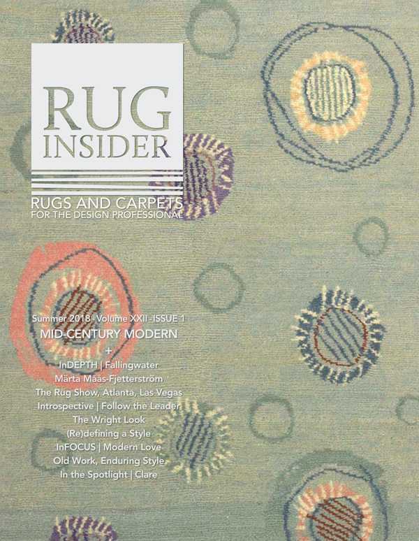 RUG INSIDERu0027S 2018 SUMMER ISSUE Covers The Rug And Carpet Industry With A  Focus On Quality, Design, And An Eye Toward The Future. Our Current Issue  Presents ...